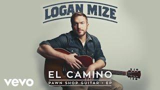 Logan Mize - El Camino (Audio)