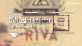[CHILL] - Klingande - RIVA (Restart the Game) [feat. Broken Back]