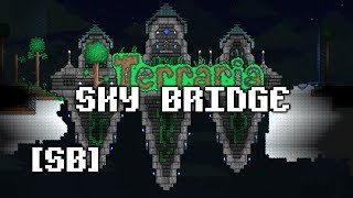 [SPEEDBUILD] Terraria - SKY BRIDGE!