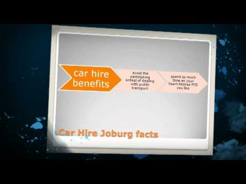 Car hire Joburg – How To Choose The Ideal Car Hire Jo'burg Company and Enjoy Hassle free  Travel