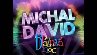 Michal David - Bláznivá noc (Nová verze)
