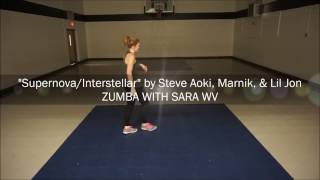Supernova/Interstellar by Steve Aoki, Lil Jon, & Marnik | ZUMBA WITH SARA WV