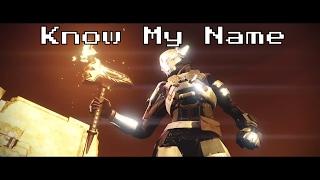 Destiny - AMV - Know My Name