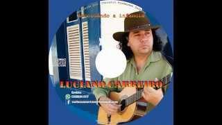 LUCIANO CARREIRO - RECORDANDO A INFÂNCIA