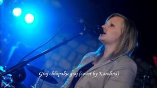 Ania Wyszkoni - Graj chłopaku graj (cover by Karolina Z.)