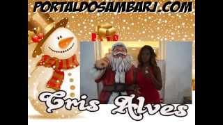 MENSAGEM DE NATAL CRIS ALVES - PORTAL DO SAMBA