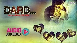 हिंदी Sad गीत गैर बंद करो - ऑडियो ज्यूकबॉक्स | दर्द - तेरे बीना एक पल