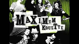Le Maximum Kouette - La Nonchalance