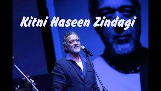 Lucky Ali - Kitni Haseen Zindagi (Live)