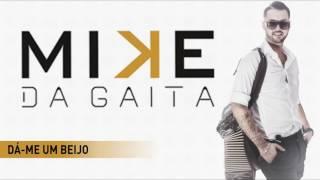 Mike da Gaita - Dá-me um beijo (Nova Versão)