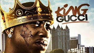 Gucci Mane - King Gucci ft. DJ Scream & DJ Drama (King Gucci)