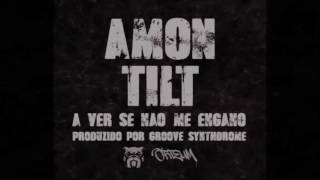 Amon e Tilt - A Ver Se Não Me Engano