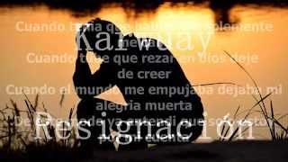 La Resignacion - Karwuay