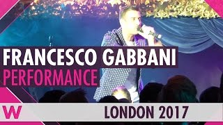 "Francesco Gabbani ""Amen"" LIVE @ London Eurovision Party 2017"