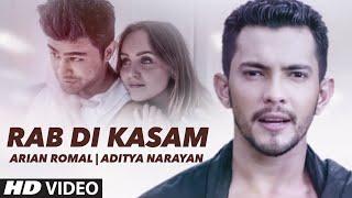 RAB DI KASAM Video Song  | Arian Romal, Aditya Narayan | Latest Song 2016 | T-Series
