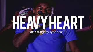 "Nba Youngboy Type Beat "" Heavy Heart "" (Prod By TnTXD)"