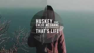 Huskey ft Chloe McShane - That's Life (TEASER)