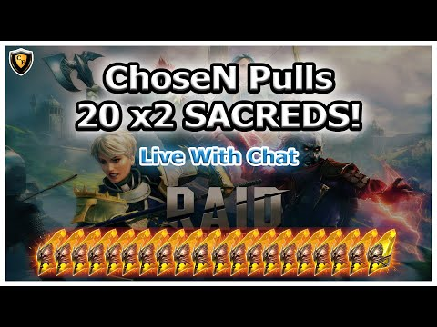 RAID Shadow Legends | ChoseN Pulls 20 x2 SACREDS! Live w/ Chat