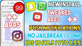New Install ++ Tweaked Apps + Push Notifications Free (NO JAILBREAK/COMP) iOS 10/9 iPhone/iPod/iPad