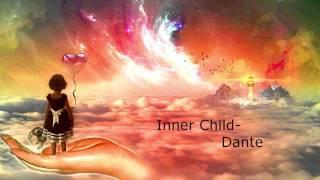 Inner Child -  Dante Original song 2016 Demo
