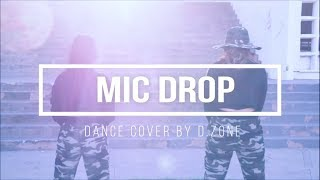 BTS (방탄소년단) - MIC DROP | DANCE COVER BY D.ZONE