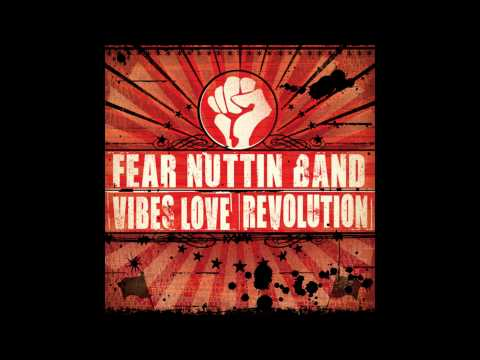 fear-nuttin-band-vibes-love-revolution-fearnuttinband