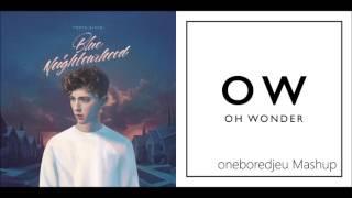 BLUEwire - Troye Sivan feat. Alex Hope vs. Oh Wonder (Mashup)