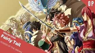 "「English Cover」Fairy Tail ""Power of The Dream""  OP 23【Sam Luff】- Studio Yuraki"