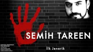Semih Tareen - İlk Jenerik  [ Karanlık Senfoniler © 2011 Kalan Müzik ]