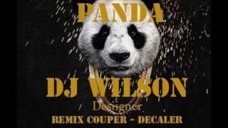 DJ WILSON   PANDA REMIX COUPER DECALER