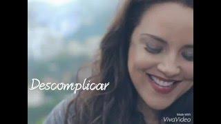 Descomplicar - Ana Carolina