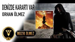 Orhan Ölmez - Denizde Kararti Var (Teaser Audio)