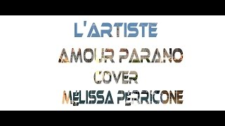 "Lartiste ""Amour Parano"" Cover Melissa Par Team Music Art"