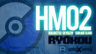 HM02 - (SkyBlew, Sublime Cloud Prod. Rukunetsu)