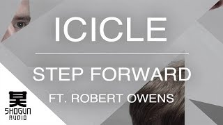 Icicle - Step Forward ft. Robert Owens