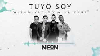 Tuyo Soy - NEON