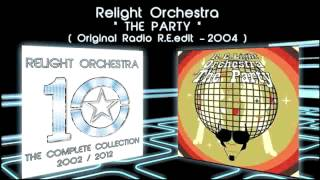 THE PARTY - Relight Orchestra