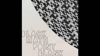 Point Blank - Black Math