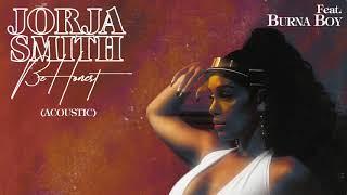 Jorja Smith - Be Honest (Acoustic Remix) (feat. Burna Boy)