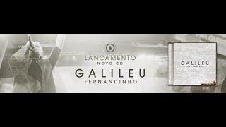 Fogo Santo - Fernandinho CD Galileu 2016