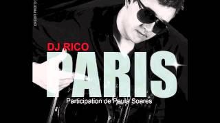 DJ RICO feat Paula Soares - PARIS