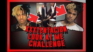 XXXTentacion- Look At Me Challenge!! (SCHOOL)