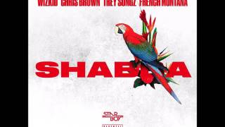 Wizkid - Shabba (Clean) ft Chris Brown, Trey Songz, French Montana