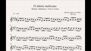 EL ÚLTIMO MOHICANO: Bb inst (clarinete,trompeta,saxo sop/tenor)(partitura con playback)