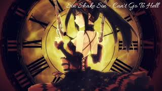 Nightcore - Can't Go To Hell