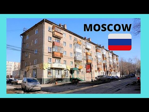 MOSCOW: A tour of a TYPICAL NEIGHBOURHOOD (RUSSIA)