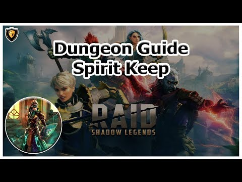 RAID Shadow Legends | Spirit Keep | Dungeon Guide