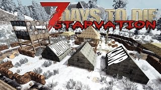 Military Camp | 7 Days To Die Starvation | E24