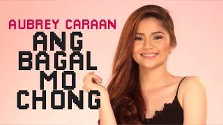 Aubrey Caraan - Ang Bagal Mo Chong [Official Lyric Video[