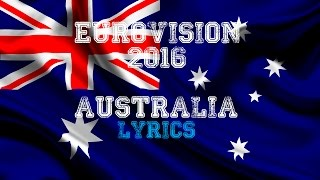 Eurovision 2016 Australia | Lyrics
